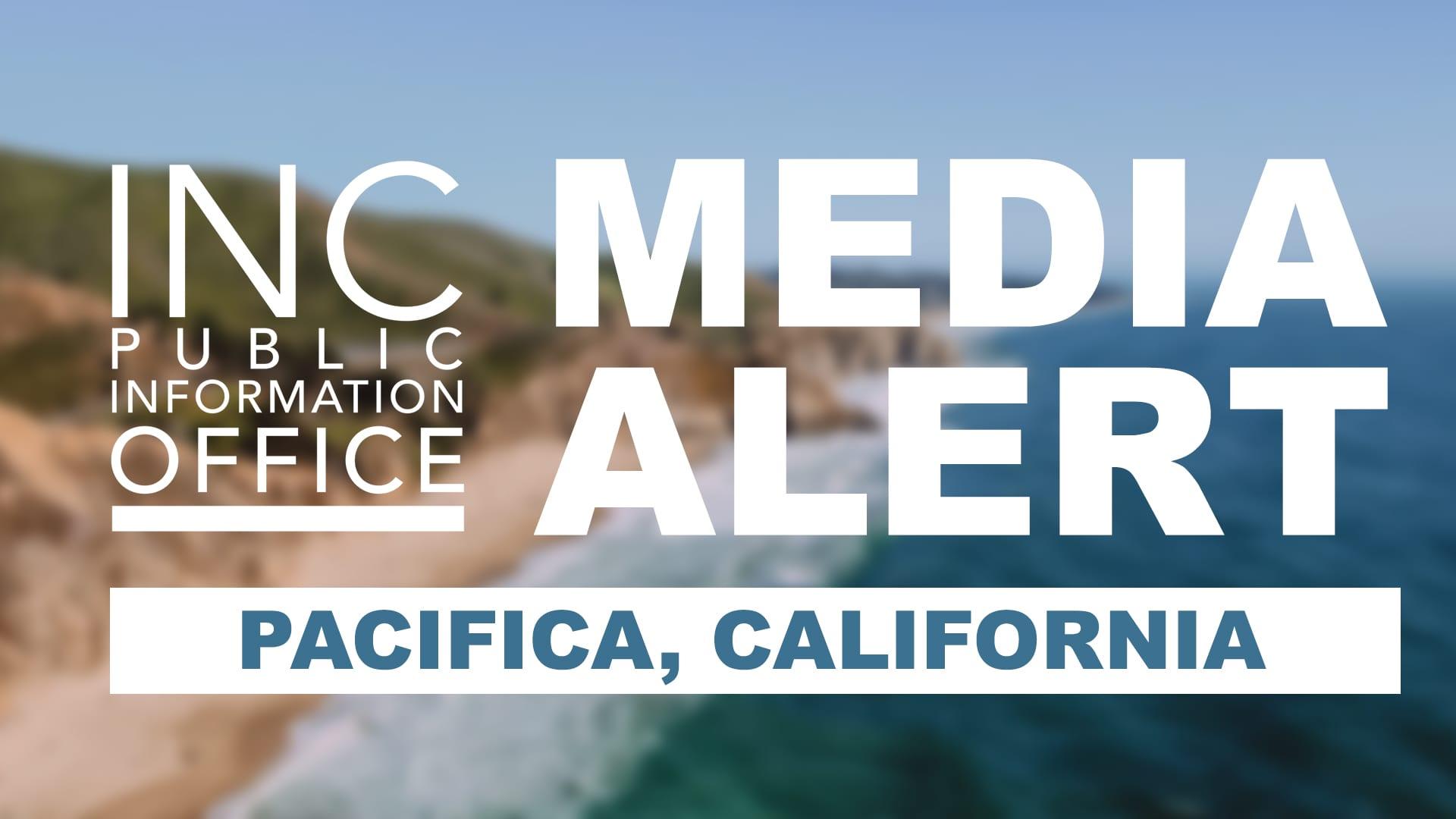 Blue ocean meets a cliff shoreline with text: INC Public Information Office Media Alert - Pacifica, California