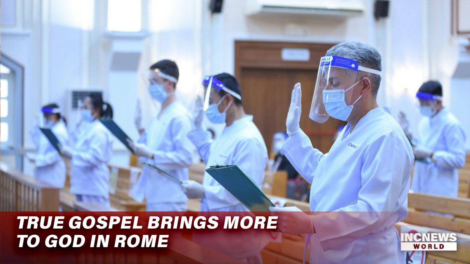 True Gospel Brings More to God in Rome