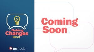 "making changes podcast episode banner with title, ""Coming Soon"""