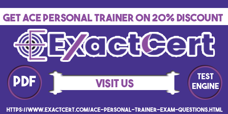 Exactcert Latest Valid Ace Fitness Ace Personal Trainer Exam