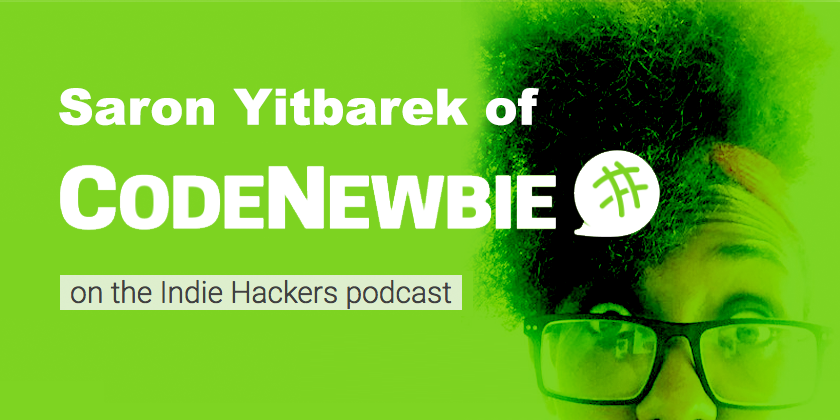 Wearing All the Hats as a Founder with Saron Yitbarek of CodeNewbie