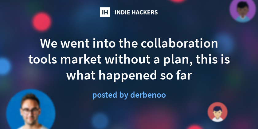 We somehow thought that building an all-in-one collaboration platform for your team was a good idea. After 2.5 years of intense development, we figure