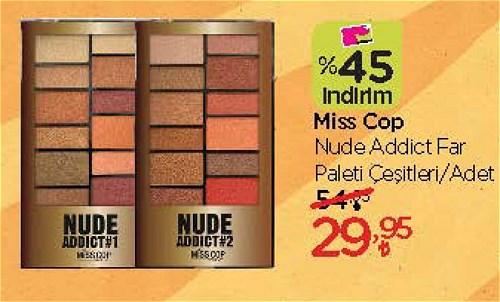Miss Cop Nude Addict Far Paleti Çeşitleri/Adet image