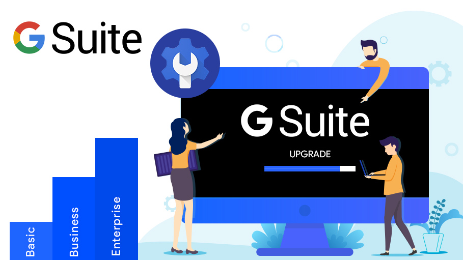 Upgrade Your G Suite Plan from Basic or Business Edition