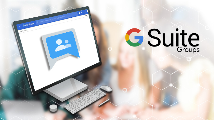 How to Manage Groups Better in G Suite Admin Console
