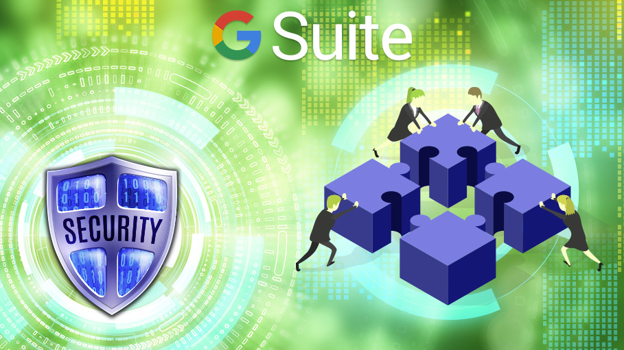 Security Assessment & Implementation for G-Suite