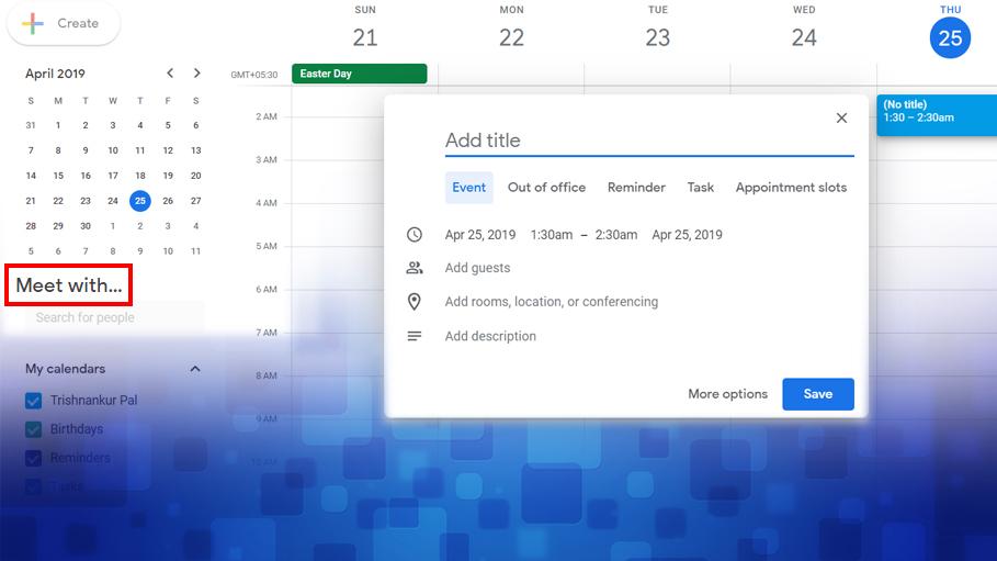 Now Schedule Office Activities Easily with Google Calendar