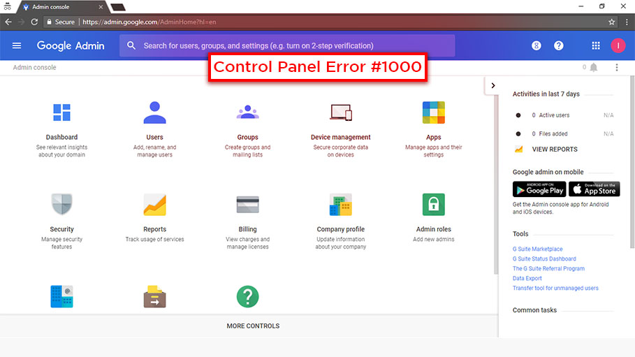 G Suite Control Panel Error #1000 and How to Troubleshoot