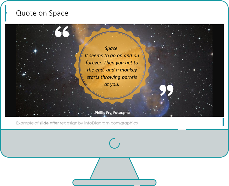 quote on space slide after redesign in powerpoint by infodiagram