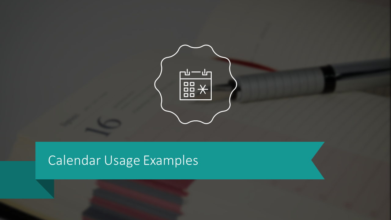 Calendar Usage Examples
