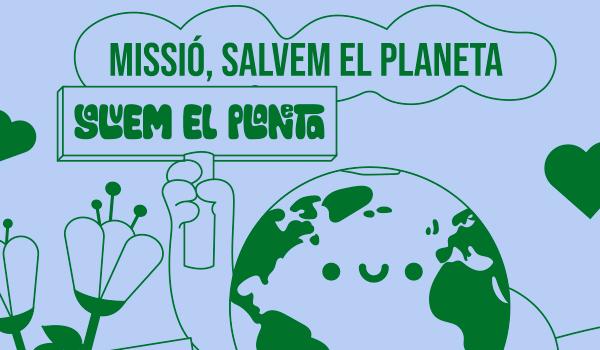 Casal: Missió, salvem el planeta !