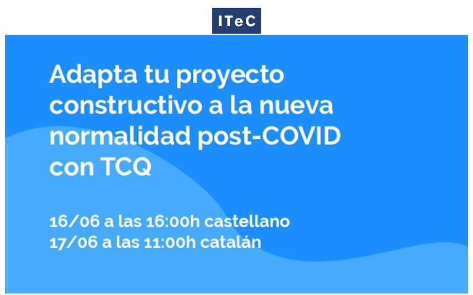 Adapta tu proyecto constructivo a la nueva normalidad post-COVID con TCQ - webinar construcción