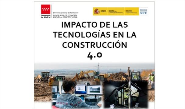IMPACTO DE LAS TECNOLOGÍAS EN LA CONSTRUCCIÓN 4.0
