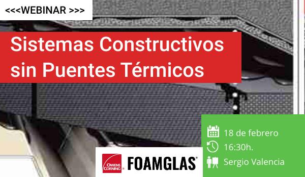 Sistemas Constructivos sin Puentes Térmicos - webinar profesional construcción