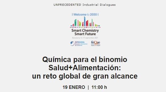 UNPRECEDENTED   Química para el binomio Salud+Alimentación: un reto global de gran alcance