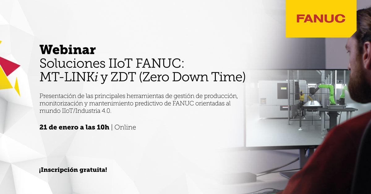 Soluciones IIoT FANUC: MT-LINKi y ZDT (Zero Down Time)