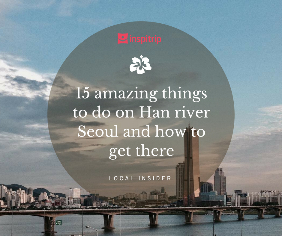 things to do on han river
