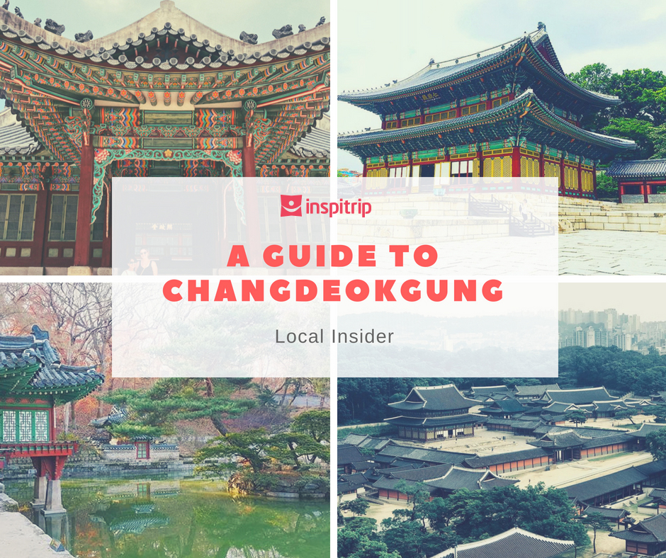 A step-by-step guide to visit Changdeokgung palace and Huwon