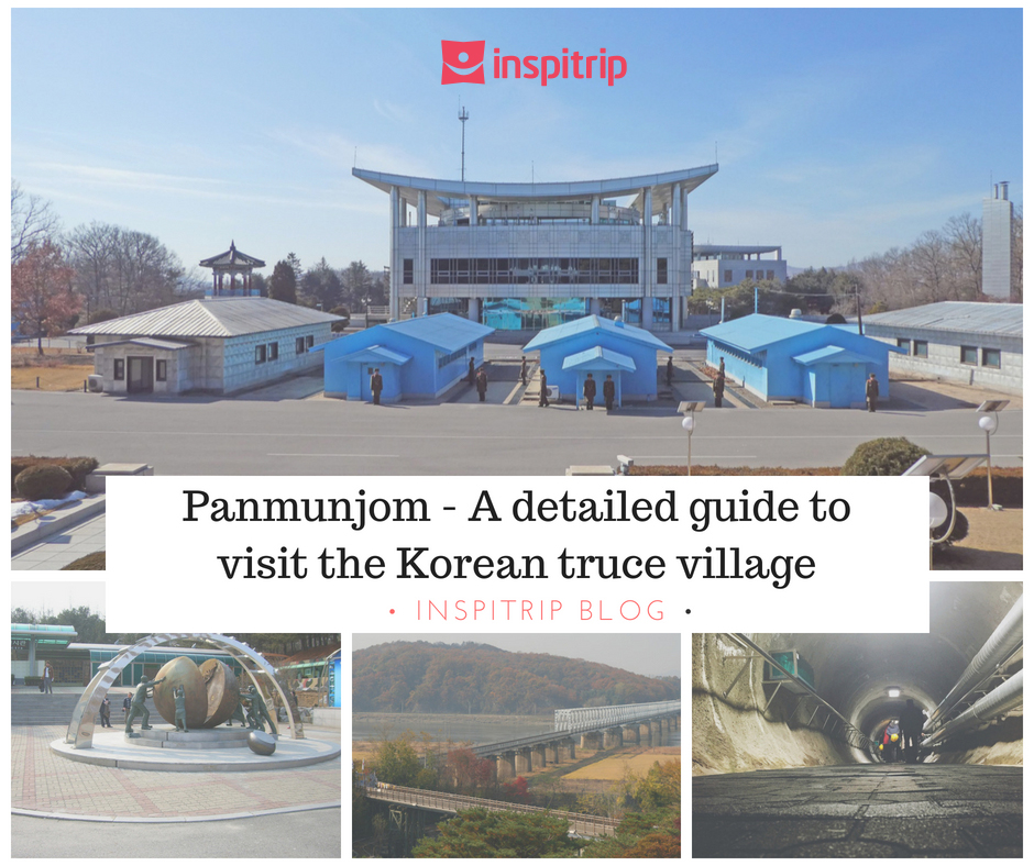 Panmunjom – A detailed guide to visit the Korean truce village