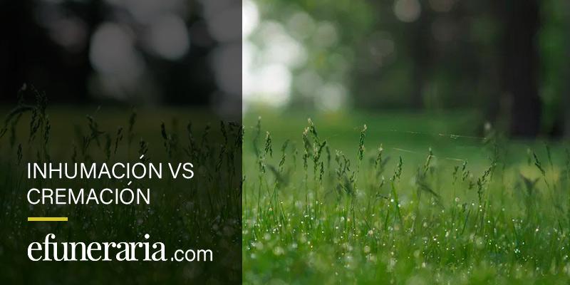 inhumacion vs cremacion