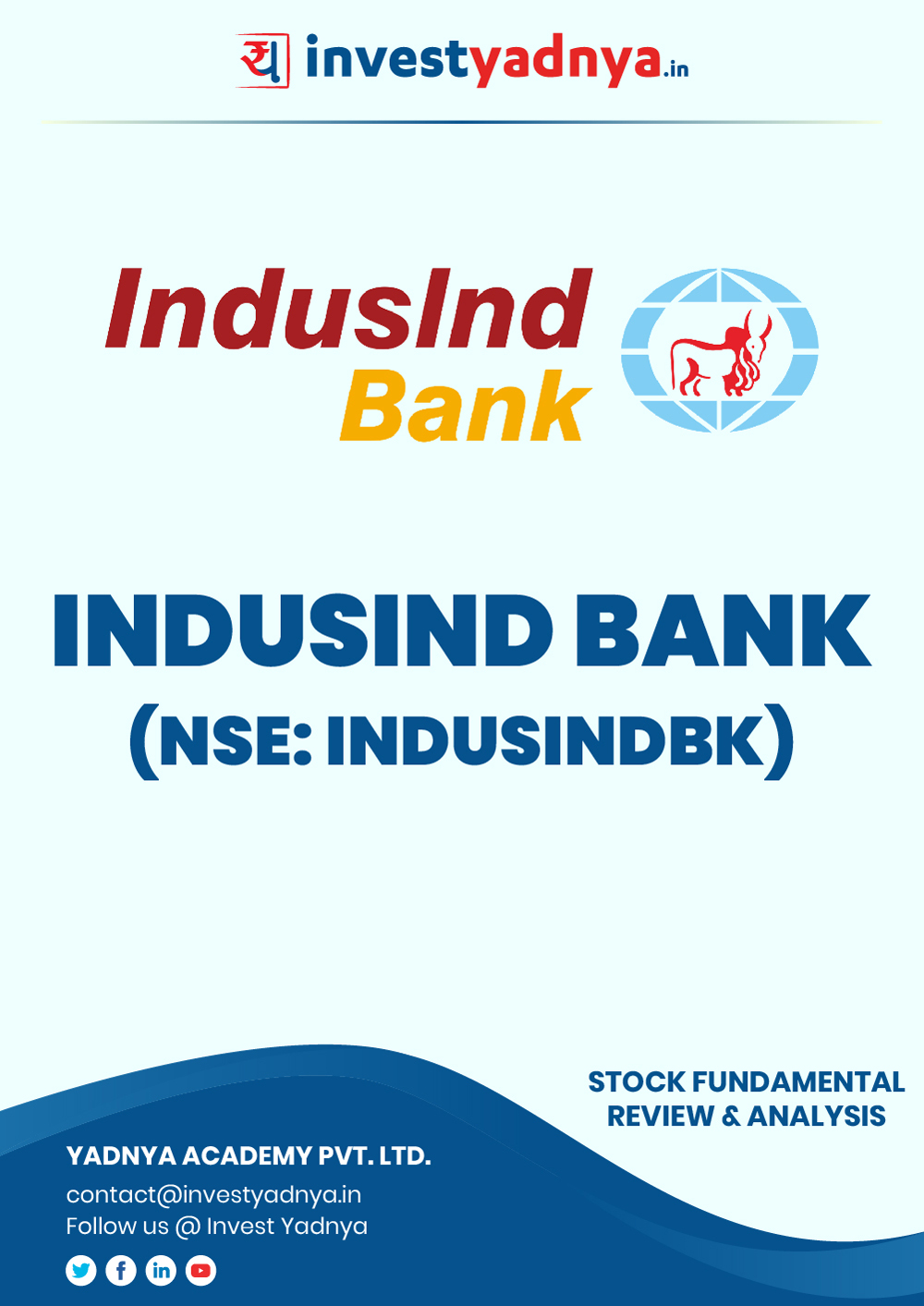 This e-book contains in-depth fundamental analysis of IndusInd Bank Ltd considering both Financial and Equity Research Parameters. It reviews the company, industry, competitors, shareholding pattern, financials, governance and annual performance. ✔ Detailed Research ✔ Quality Reports