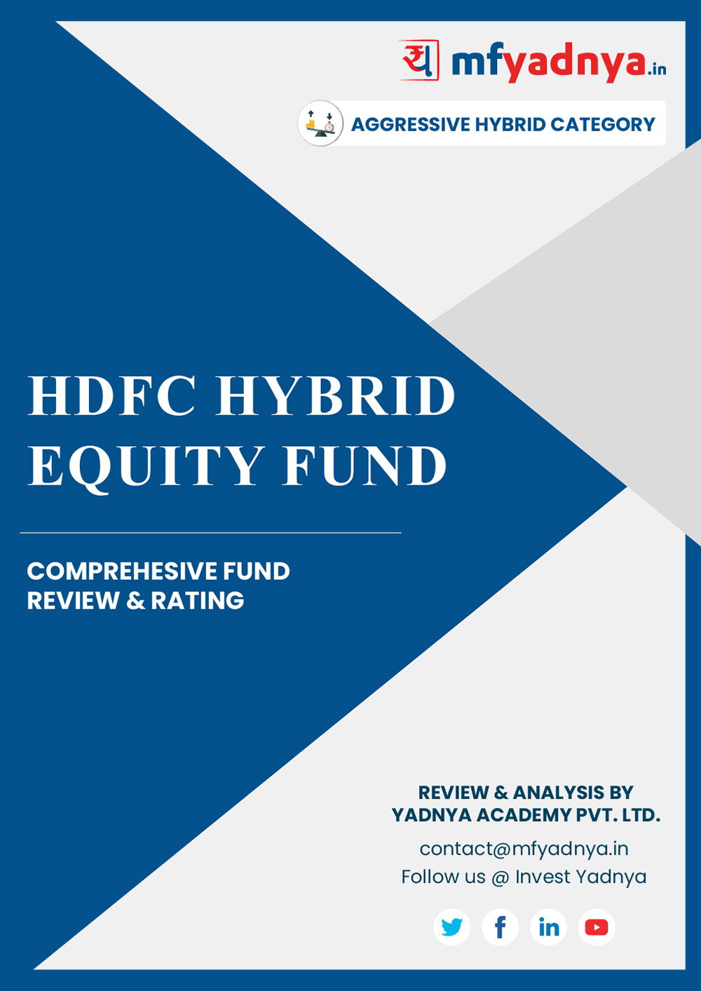 Aggressive Hybrid Category Review - 'HDFC Hybrid Equity Fund'. Most Comprehensive and detailed MF review based on Yadnya's proprietary methodology of Green, Yellow & Red Star. Detailed Analysis & Review based on Feb 29th, 2020 data. Review also gives you the historical trend of the performance which will show fund's performance consistency.