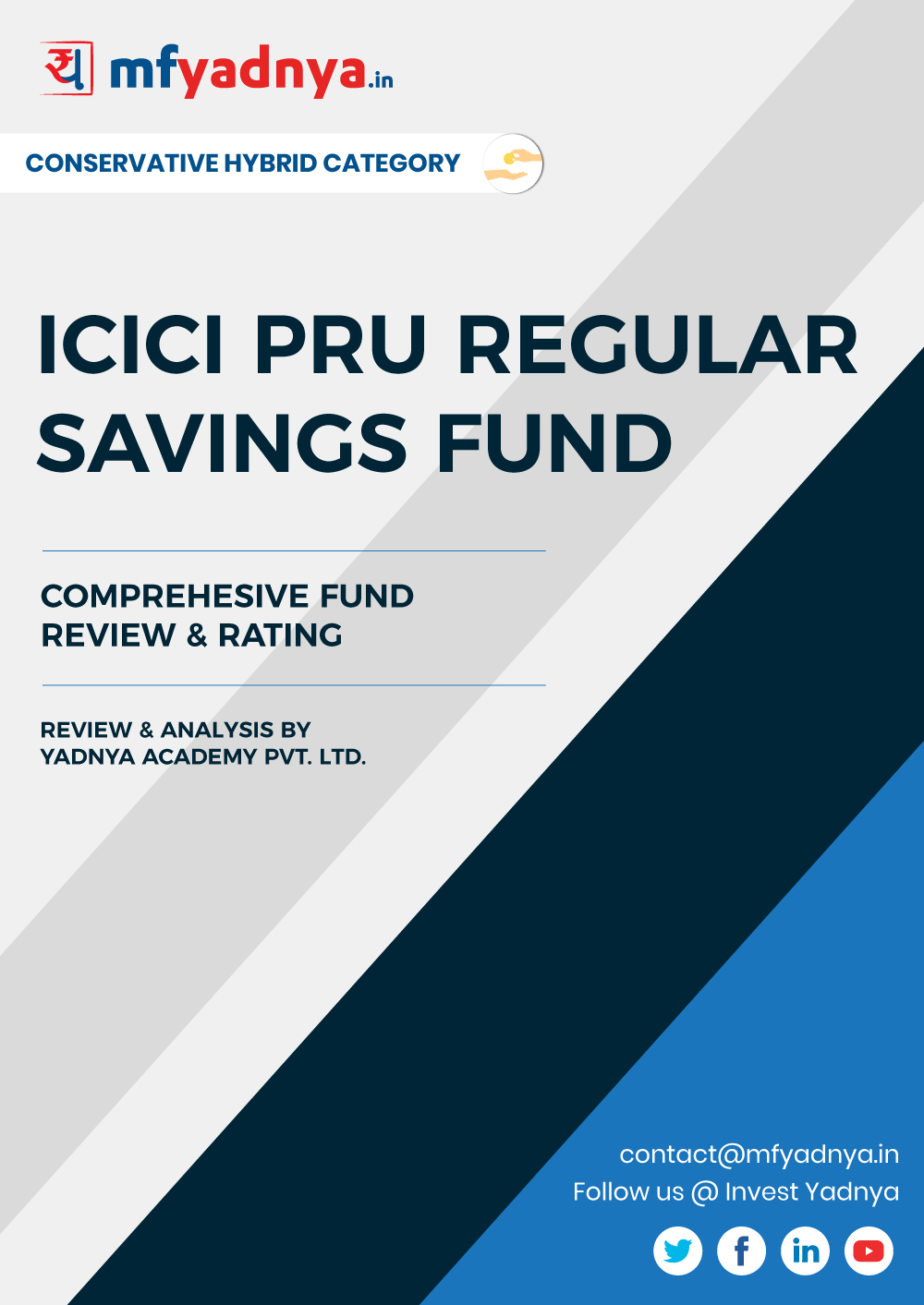 This e-book offers a comprehensive mutual fund review of ICICI Pru Regular Saving Fund . It reviews the fund's return, ratio, allocation etc. ✔ Detailed Mutual Fund Analysis ✔ Latest Research Reports