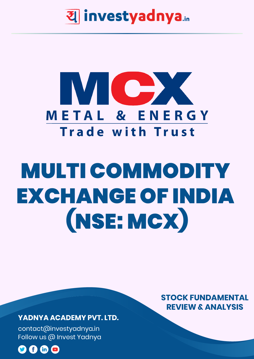 This e-book contains in-depth fundamental analysis of Multi Commodity Exchange of India (MCX) considering both Financial and Equity Research Parameters. It reviews the company, industry competitors, governance, financials, and valuations. ✔ Detailed Research ✔ Quality Reports