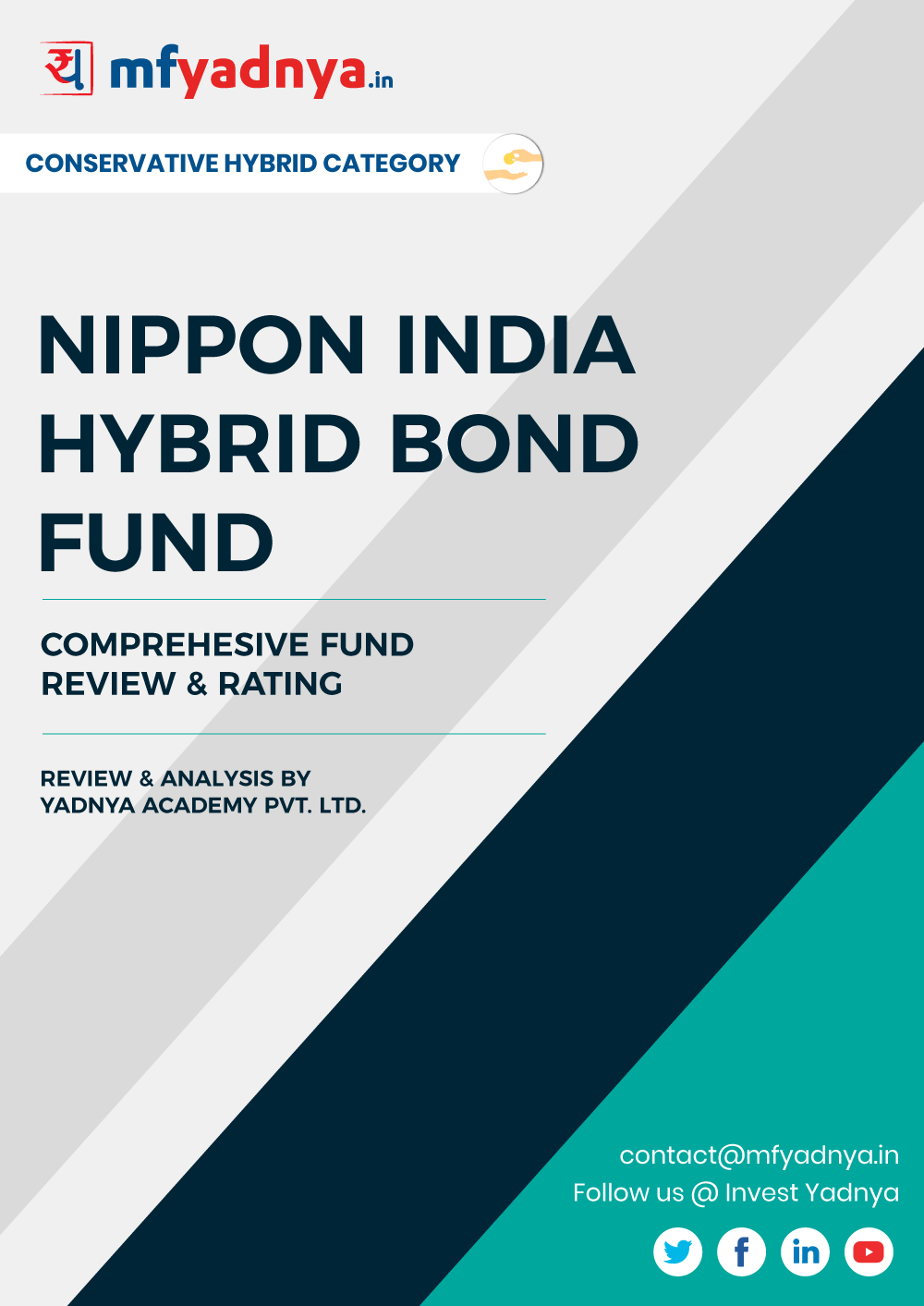 Conservative Hybrid Category Review - NIPPON India Hybrid Bond Fund . Most Comprehensive and detailed MF review based on Yadnya's proprietary methodology of Green, Yellow & Red Star. Detailed Analysis & Review based on March 31st, 2020 data. Review also gives you the historical trend of the performance which will show the fund's performance consistency.