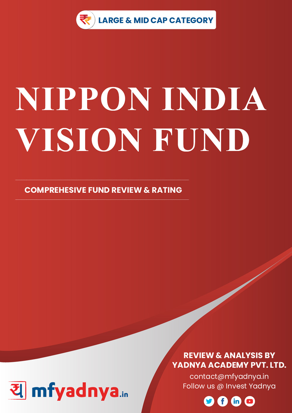 Large & Midcap Category Review - 'Nippon India Vision Fund'. Most Comprehensive and detailed MF review based on Yadnya's proprietary methodology of Green, Yellow & Red Star. Detailed Analysis & Review based on Nov 30th, 2019 data.