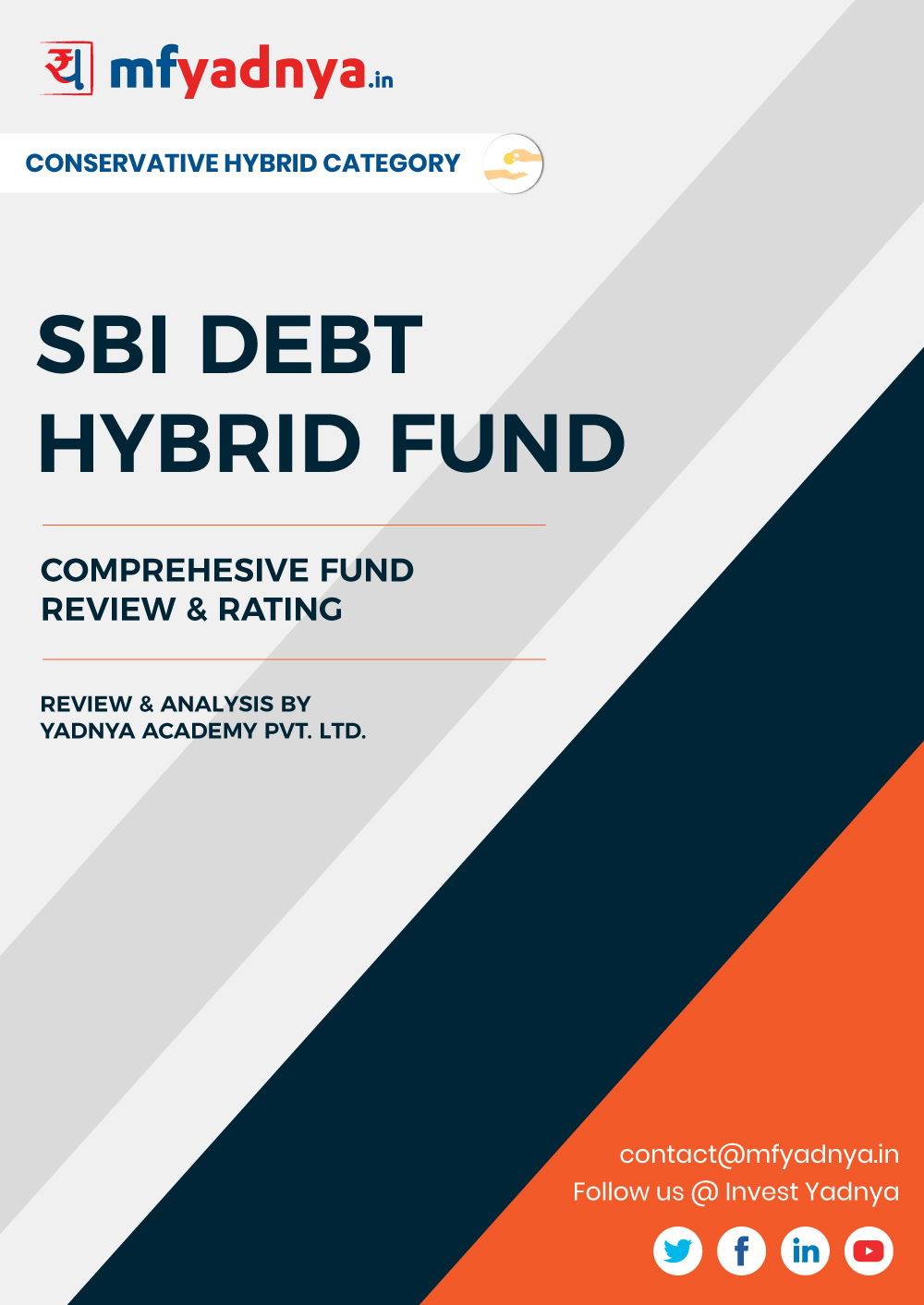 Conservative Hybrid Category Review - SBI Debt Hybrid Fund. Most Comprehensive and detailed MF review based on Yadnya's proprietary methodology of Green, Yellow & Red Star. Detailed Analysis & Review based on March 31st, 2020 data. Review also gives you the historical trend of the performance which will show the fund's performance consistency.