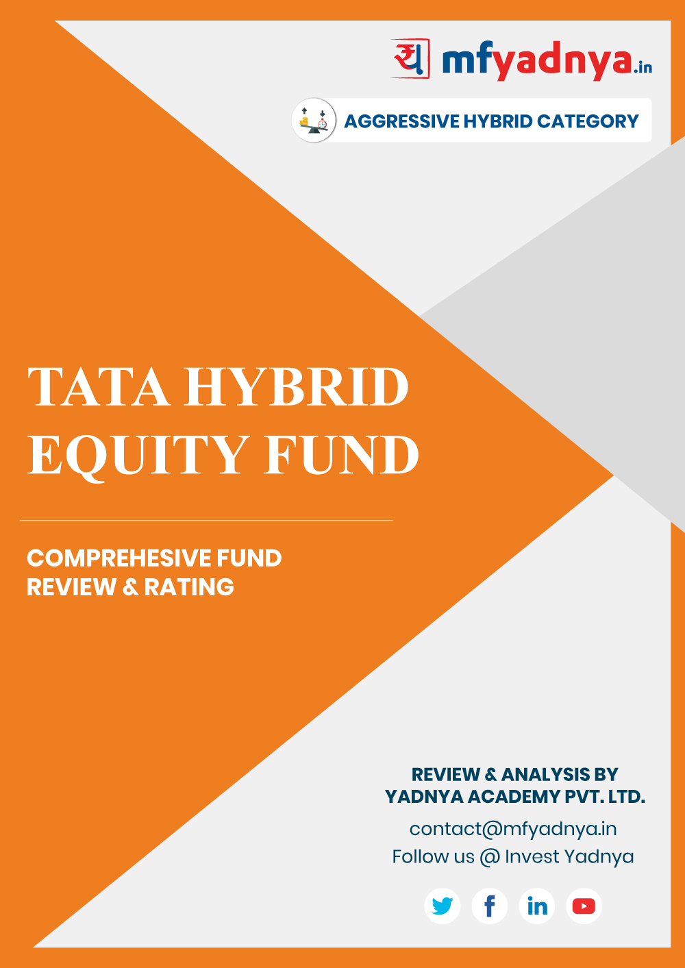 Aggressive Hybrid Category Review - 'TATA Hybrid Equity Fund'. Most Comprehensive and detailed MF review based on Yadnya's proprietary methodology of Green, Yellow & Red Star. Detailed Analysis & Review based on Feb 29th, 2020 data. Review also gives you the historical trend of the performance which will show fund's performance consistency.