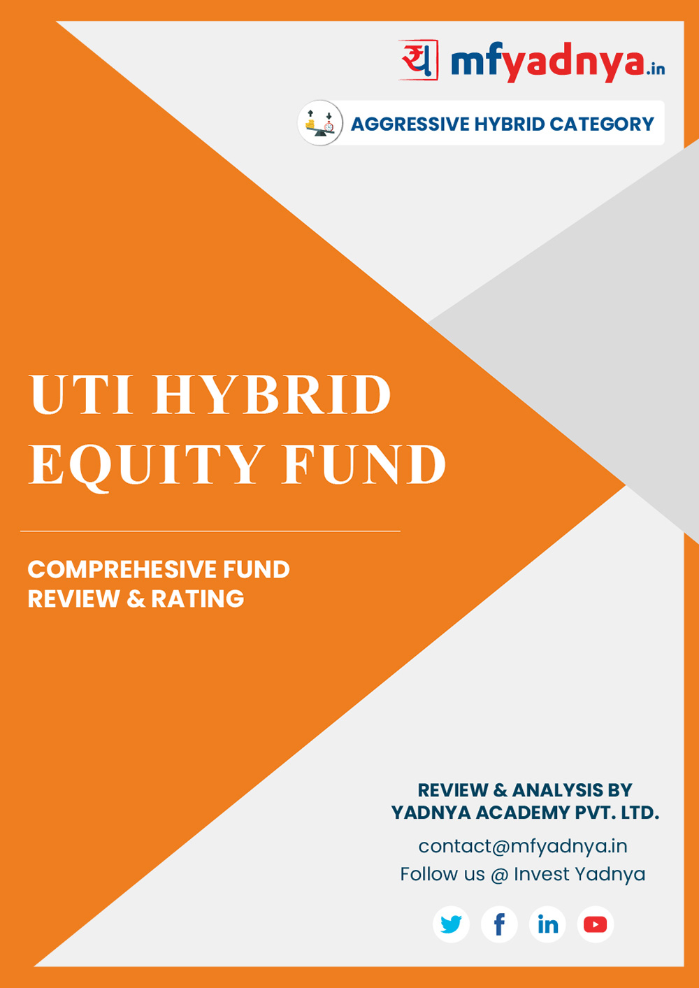 This e-book offers a comprehensive mutual fund review of UTI Equity Advantage Fund for the hybrid category. It reviews the fund's return, ratio, allocation etc. ✔ Detailed Mutual Fund Analysis ✔ Latest Research Reports