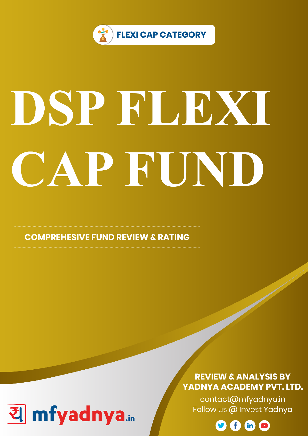 Flexi Cap Category Review - DSP Equity Fund. Most Comprehensive and detailed MF review based on Yadnya's proprietary methodology of Green, Yellow & Red Star. Detailed Analysis & Review based on July 31st, 2019 data.