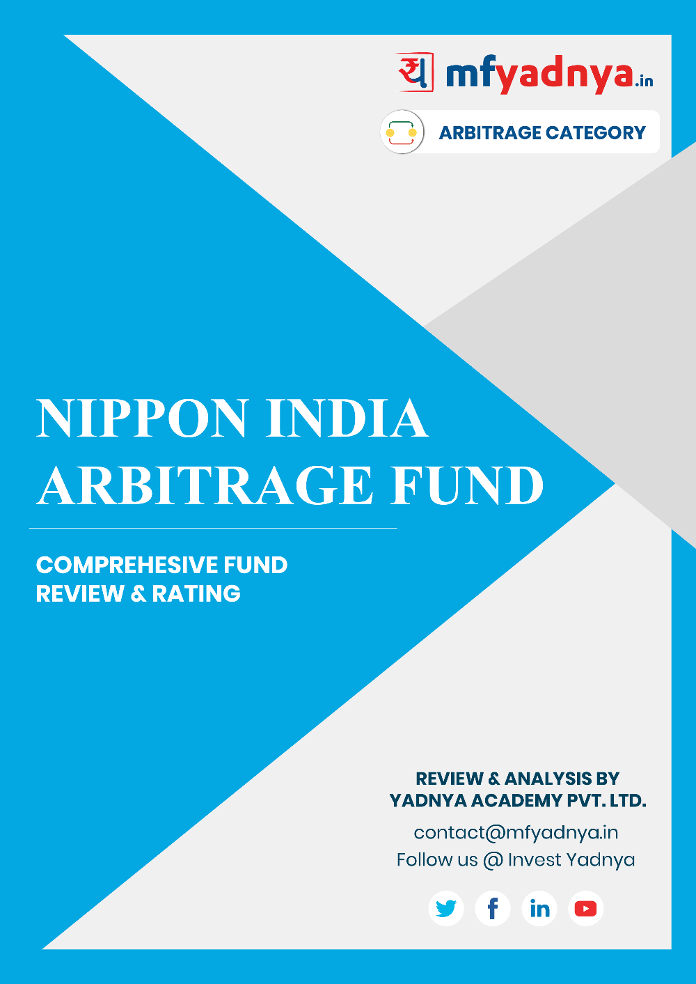 This e-book offers a comprehensive mutual fund review of Nippon India Arbitrage Fund. It reviews the fund's return, ratio, allocation etc. ✔ Detailed Mutual Fund Analysis ✔ Latest Research Reports