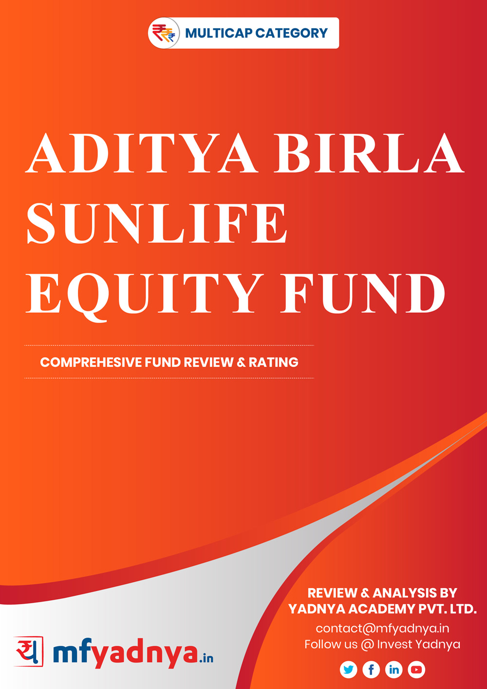 Multi-Cap Category Review - Aditya Birla Sunlife Equity Fund. Most Comprehensive and detailed MF review based on Yadnya's proprietary methodology of Green, Yellow & Red Star. Detailed Analysis & Review based on July 31st, 2019 data.