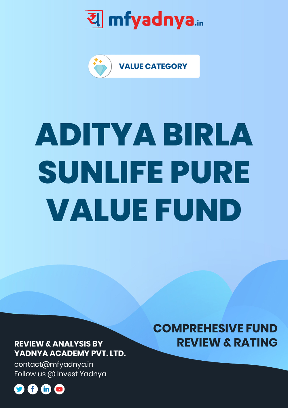 Value or Contra Category Review - Aditya Birla Sunlife Pure value Fund. Most Comprehensive and detailed MF review based on Yadnya's proprietary methodology of Green, Yellow & Red Star. Detailed Analysis & Review based on Sept 30th, 2019 data.