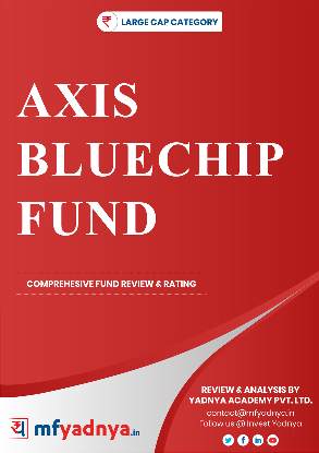 Large Cap Category- Axis Bluechip Fund Detailed Analysis & Review based on Mar 31st, 2019 data. Most Comprehensive and detailed review based on Yadnya's proprietary methodology of Green, Yellow & Red Star.