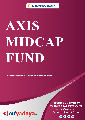 Mid Cap Category Review - AXIS Midcap Fund. Most Comprehensive and detailed MF review based on Yadnya's proprietary methodology of Green, Yellow & Red Star. Detailed Analysis & Review based on Oct 31st, 2019 data.