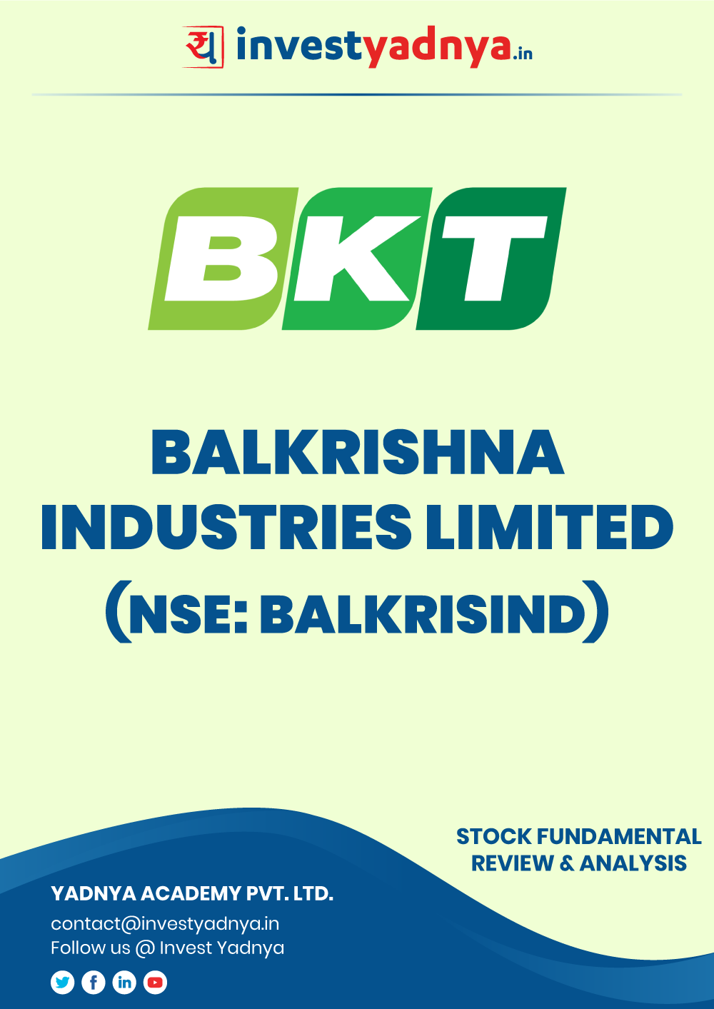 This e-book contains in-depth fundamental analysis of Balkrishna Industries considering both Financial and Equity Research Parameters. It reviews the company, industry competitors, shareholding pattern, financials, and annual performance. ✔ Detailed Research ✔ Quality Reports