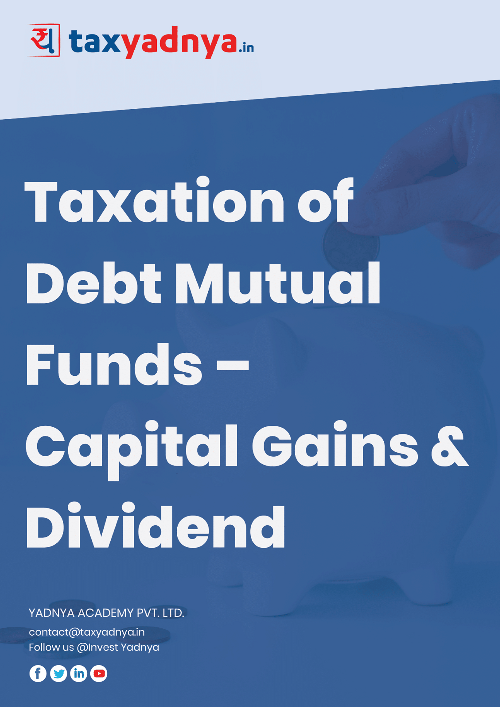 This eBook contains details about Capital Gain taxation of Debt Mutual Funds as well as Dividend Taxation on Debt Mutual Funds. Concept is explained with more than 10 different EXAMPLES on various scenarios. eBook also talks about how the Capital Gain works if the investor is below Basic Exemption limit of Income Tax in detail. All the numbers & rules are based on 2018-19 and 2019-20 Financial Year taxation.