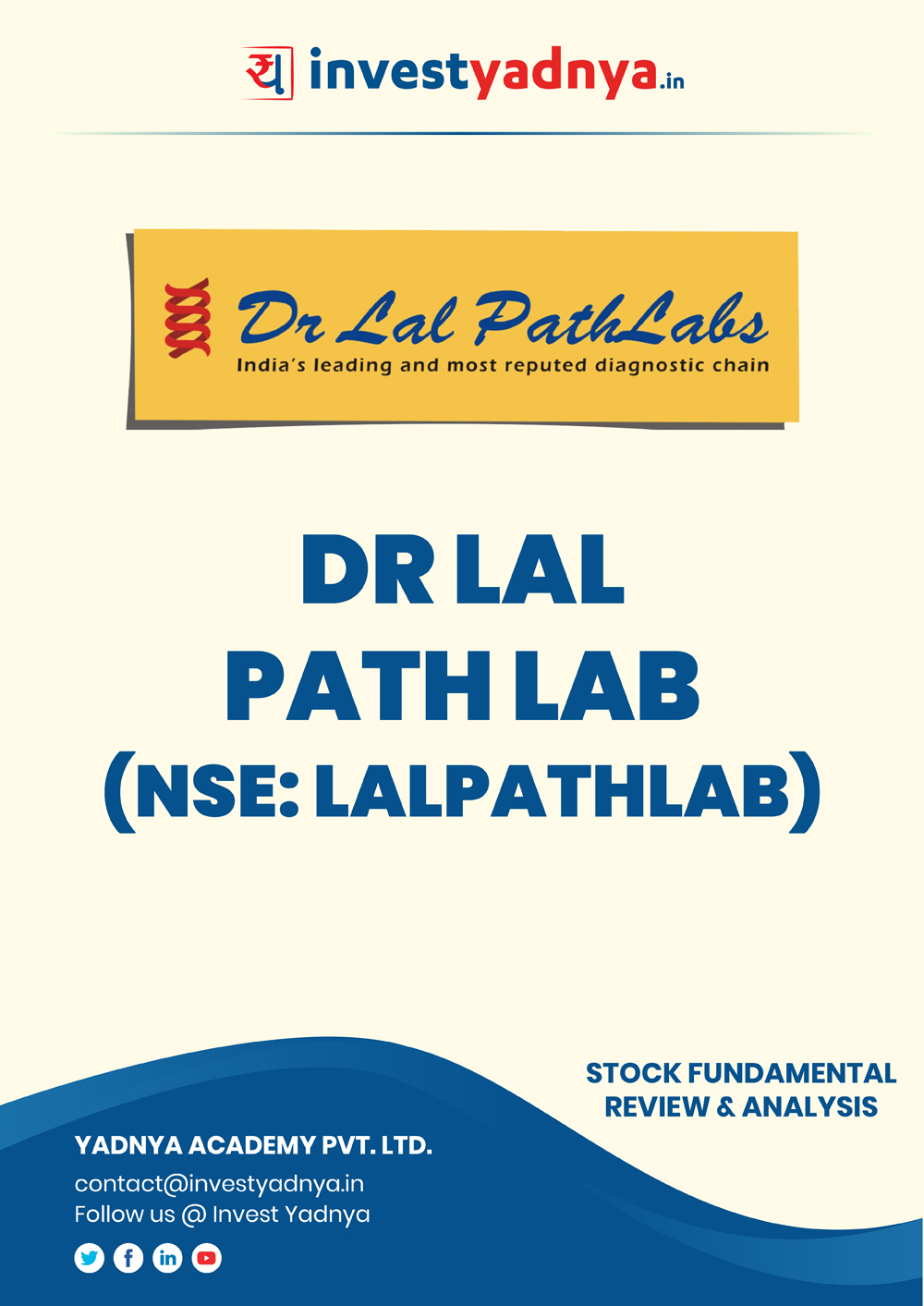 Dr. Lal Pathlabs Ltd. company/Stock Review & Analysis based on Q12019-20 and FY2018-19 data. The book contains Fundamental Analysis of the company considering both Quantitative (Financial) and Qualitative parameters. Book is updated as on 20th Oct, 2019.