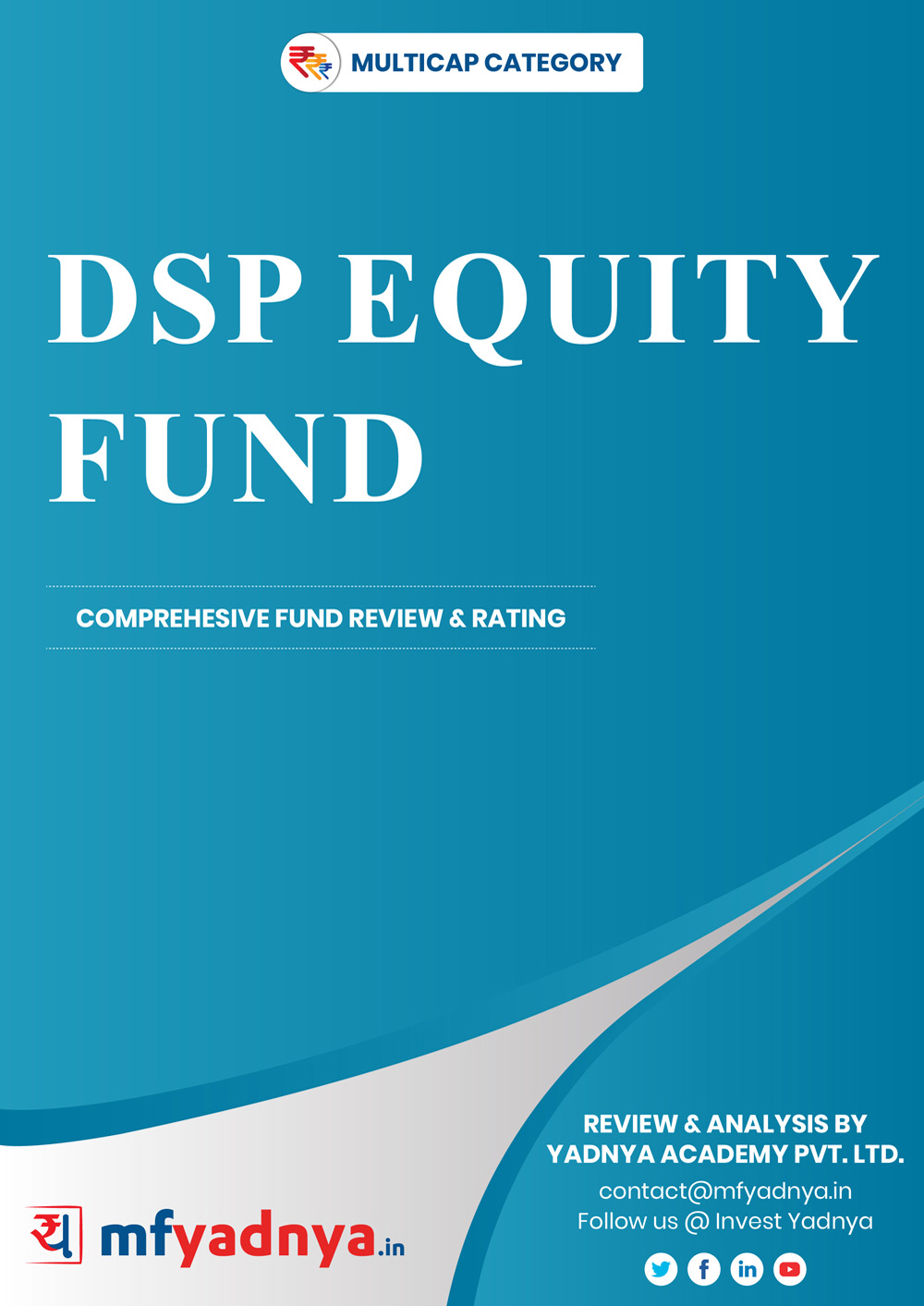 Multi-Cap Category Review - DSP Equity Fund. Most Comprehensive and detailed MF review based on Yadnya's proprietary methodology of Green, Yellow & Red Star. Detailed Analysis & Review based on July 31st, 2019 data.
