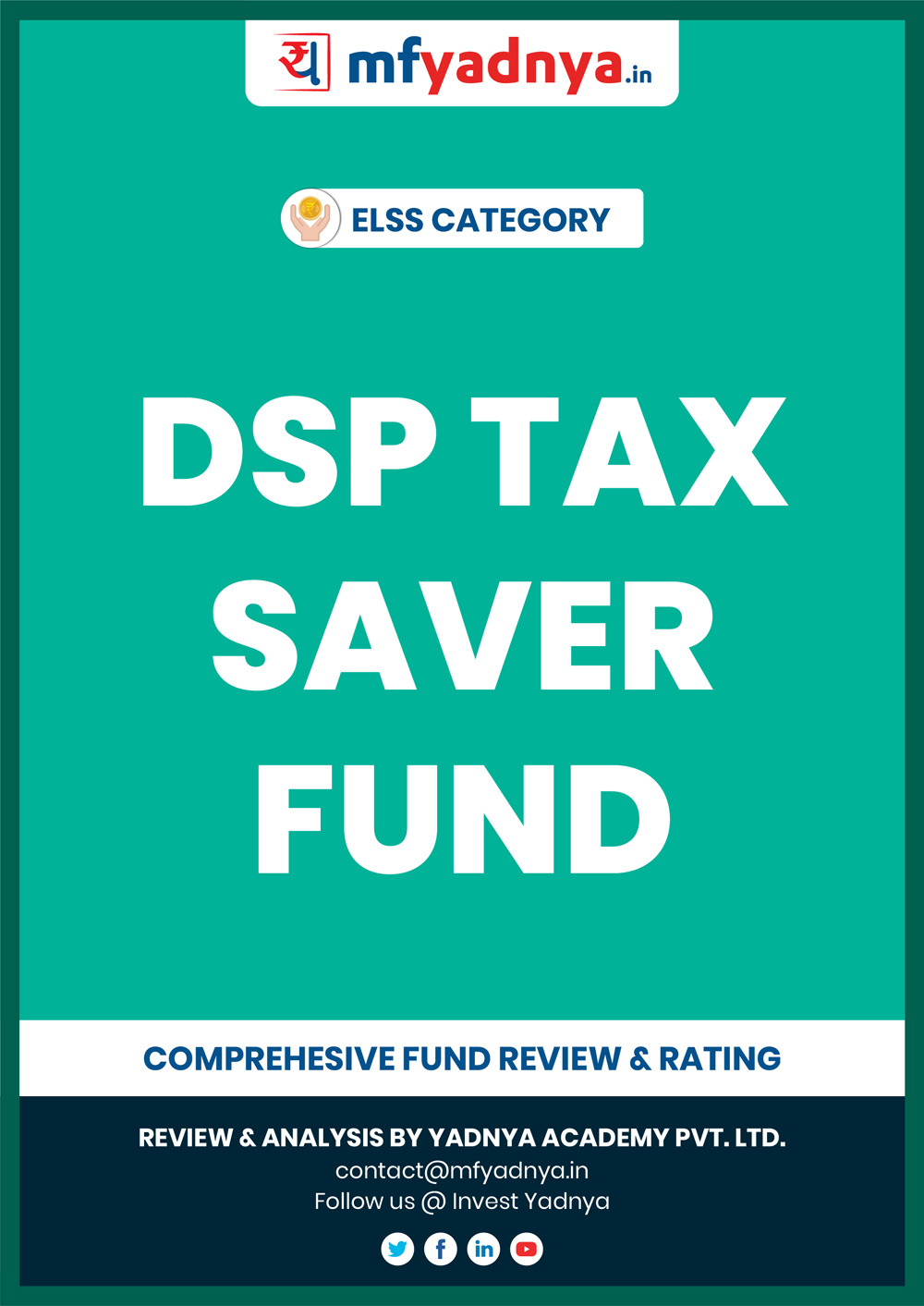ELSS (Tax Saver) Category - DSP Tax Saver Fund Detailed Analysis & Review based on Jan 31st, 2020 data. Most Comprehensive and detailed review based on Yadnya's proprietary methodology of Green, Yellow & Red Star.