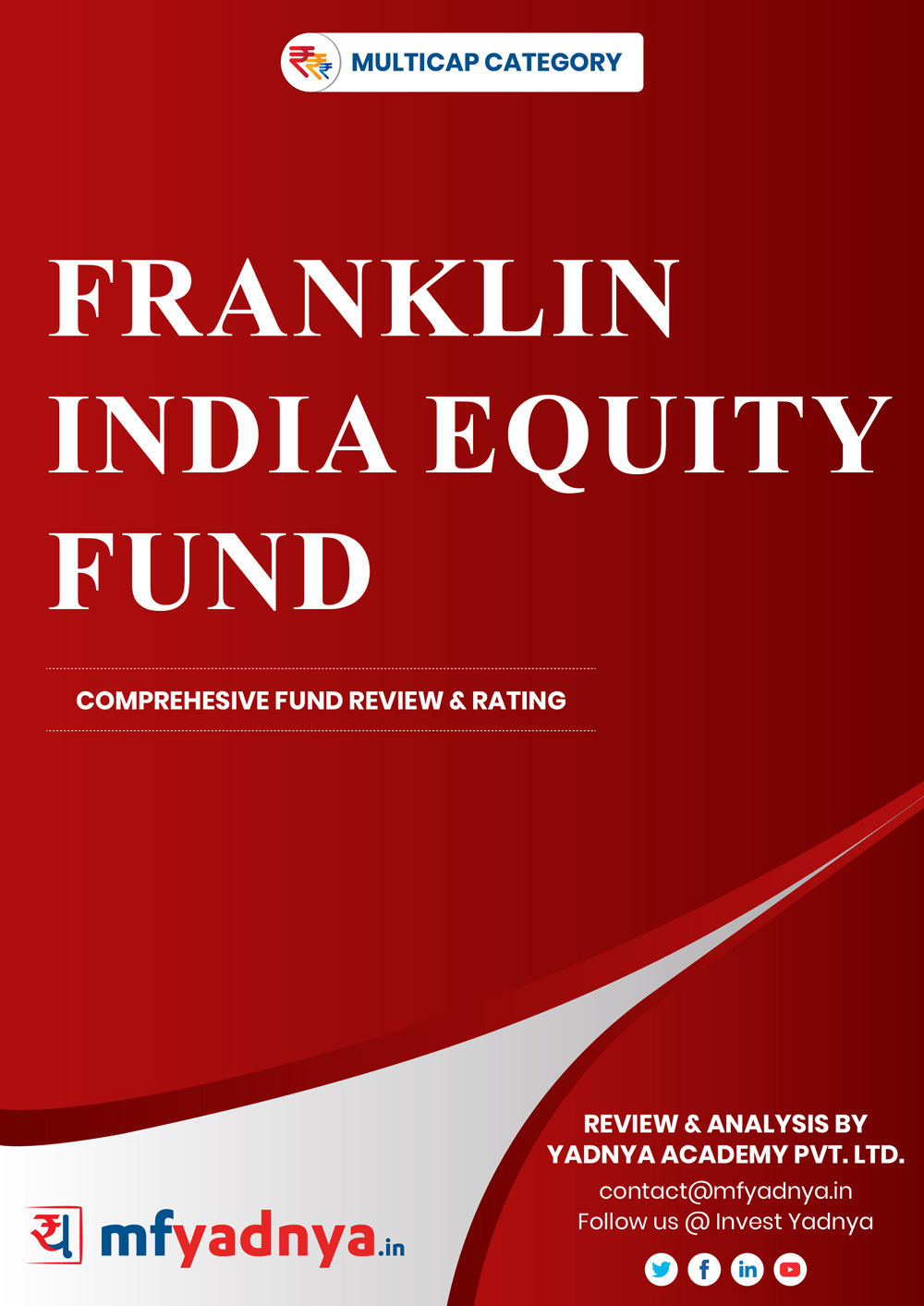 Multi-Cap Category Review - Franklin India Equity Fund. Most Comprehensive and detailed MF review based on Yadnya's proprietary methodology of Green, Yellow & Red Star. Detailed Analysis & Review based on July 31st, 2019 data.
