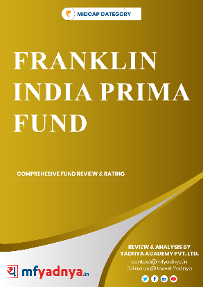 Mid Cap Category Review - Franklin India Prima Fund  Most Comprehensive and detailed MF review based on Yadnya's proprietary methodology of Green, Yellow & Red Star. Detailed Analysis & Review based on Oct 31st, 2019 data.
