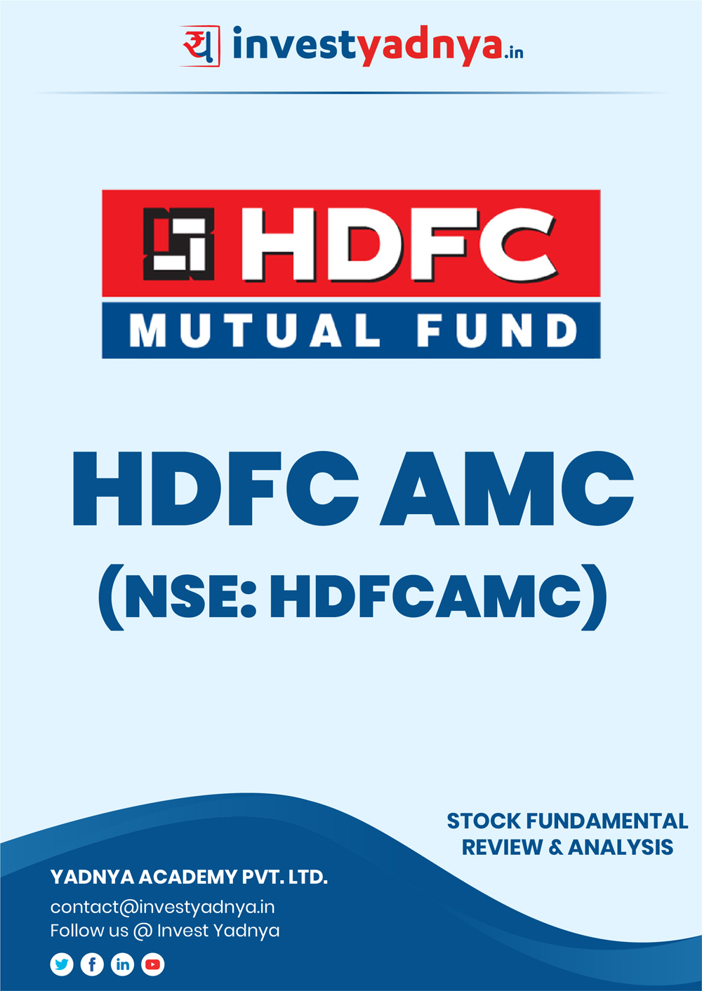 HDFC AMC Ltd. Company/Stock Review & Analysis based on Q42018-19 and FY2018-19 data. The book contains the Fundamental Analysis of the company considering both Quantitative (Financial) and Qualitative Parameters.
