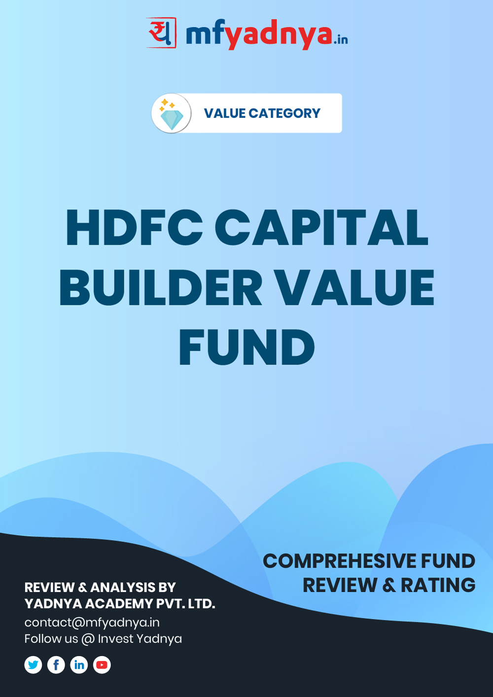 Value or Contra Category Review - HDFC Capital Builder Value Fund. Most Comprehensive and detailed MF review based on Yadnya's proprietary methodology of Green, Yellow & Red Star. Detailed Analysis & Review based on Sept 30th, 2019 data.