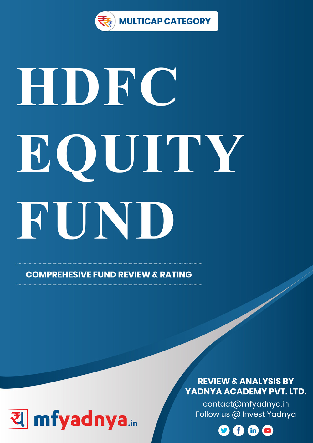 Multi-Cap Category Review - HDFC Equity Fund. Most Comprehensive and detailed MF review based on Yadnya's proprietary methodology of Green, Yellow & Red Star. Detailed Analysis & Review based on July 31st, 2019 data.