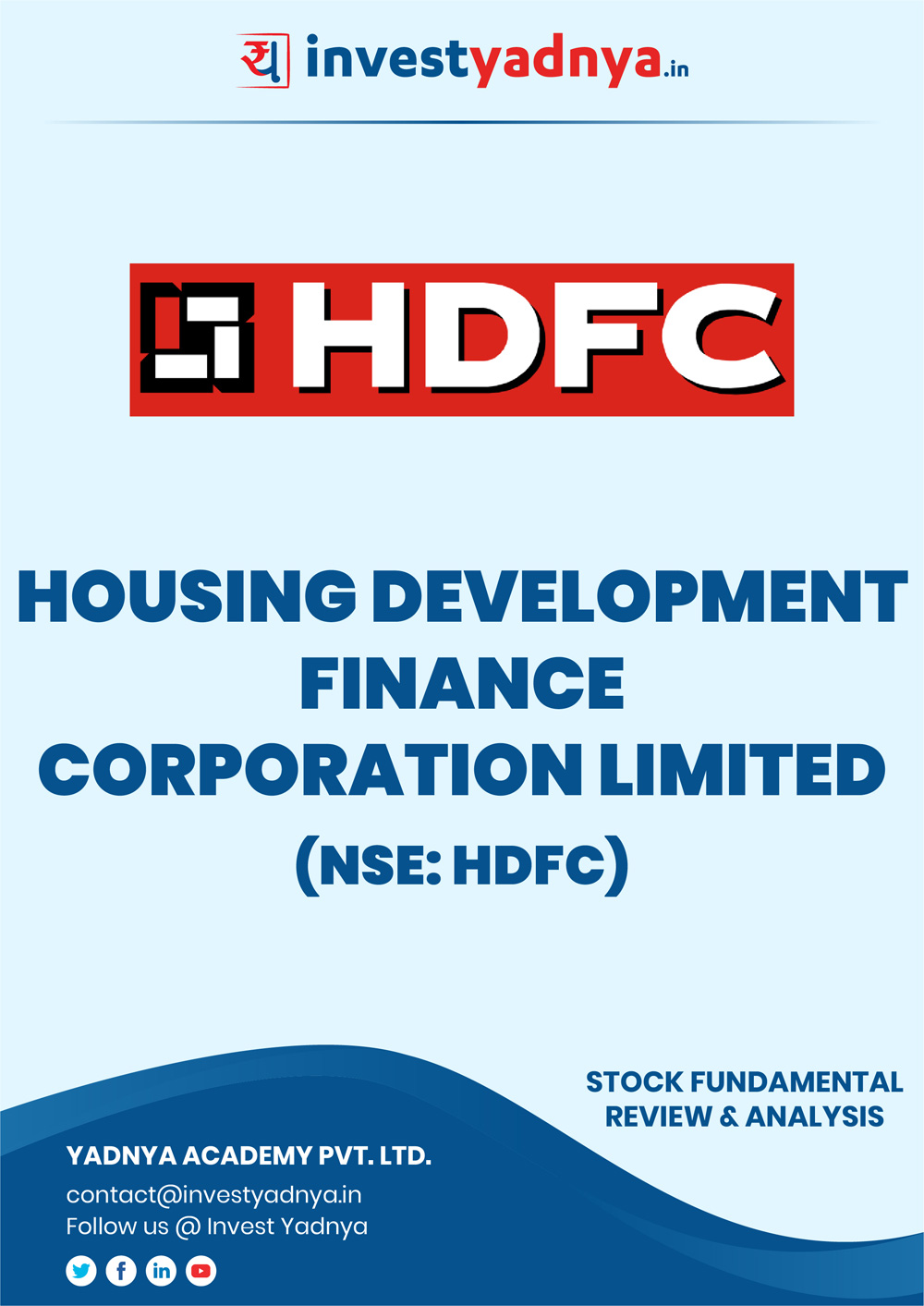 HDFC (Housing Development Finance Corporation) Ltd Company Review & Analysis based on Q32018-19 and FY2017-18 data. The book contains Fundamental Analysis of the company considering both Quantitative (Financial) and Qualitative Parameters.